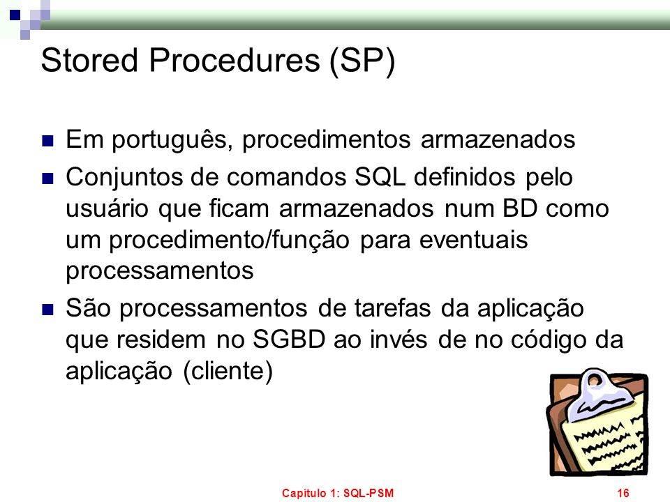 Stored Procedures (SP)