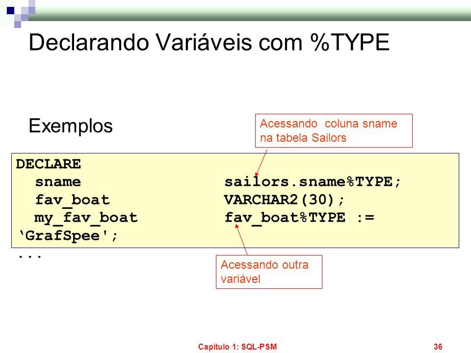 Declarando Variáveis com %TYPE