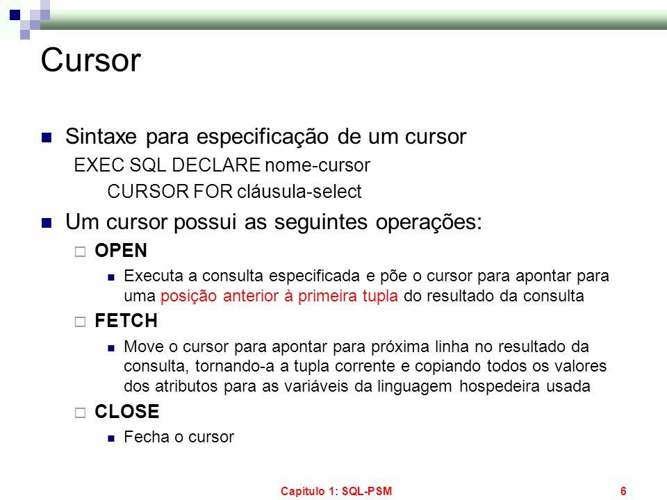 Cursor Sintaxe para especificação de um cursor