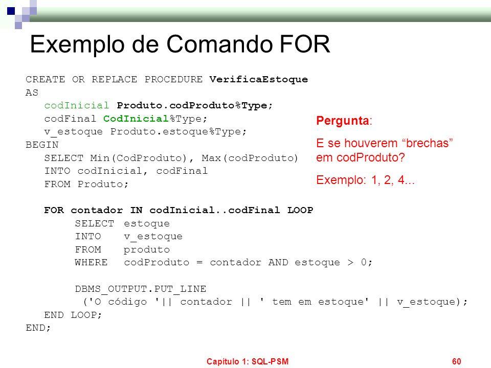 Exemplo de Comando FOR Pergunta: