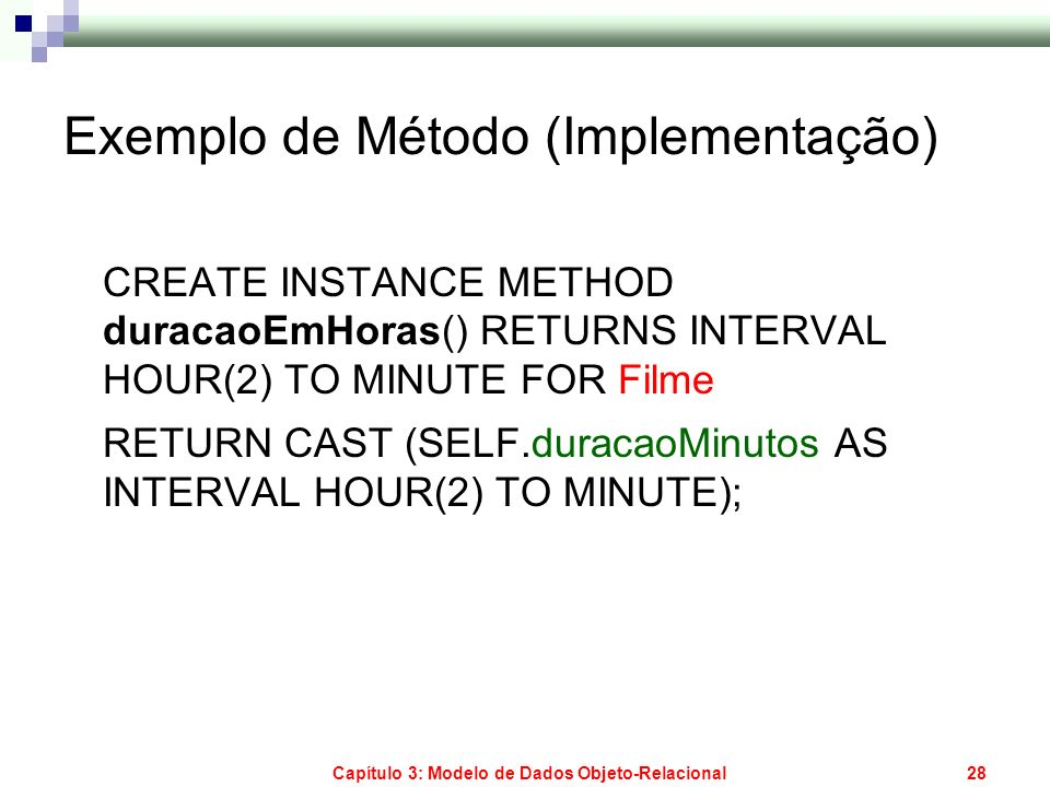 Exemplo de Método (Implementação)