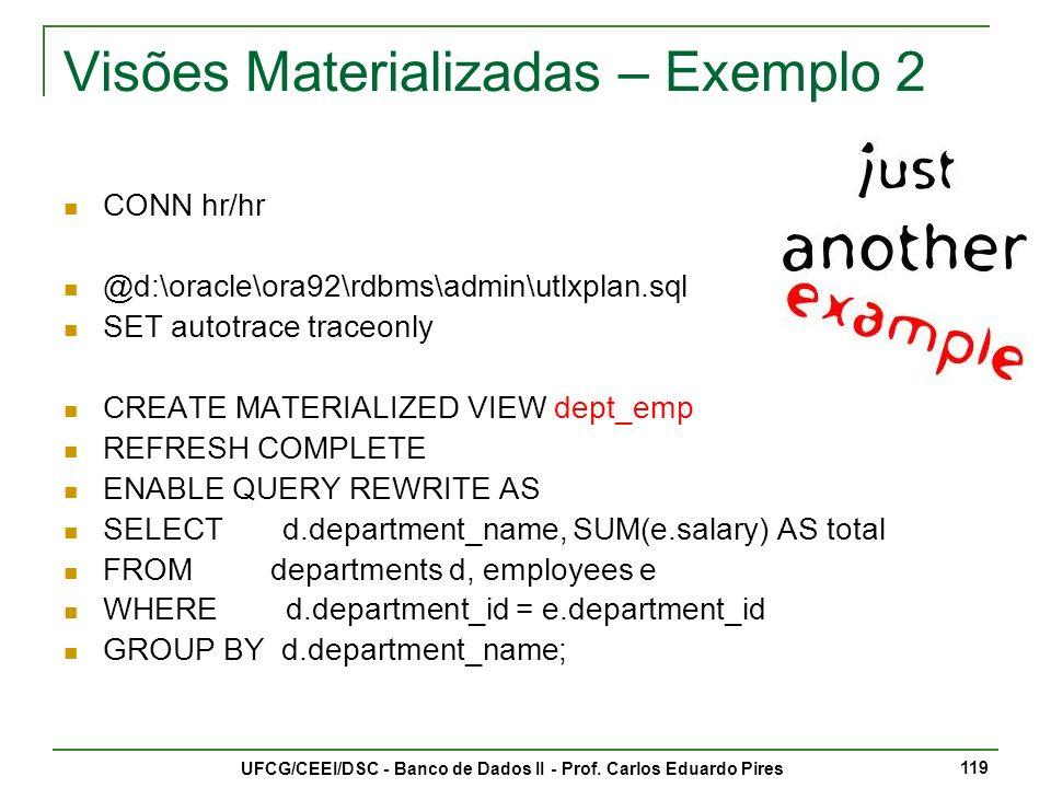 Visões Materializadas – Exemplo 2