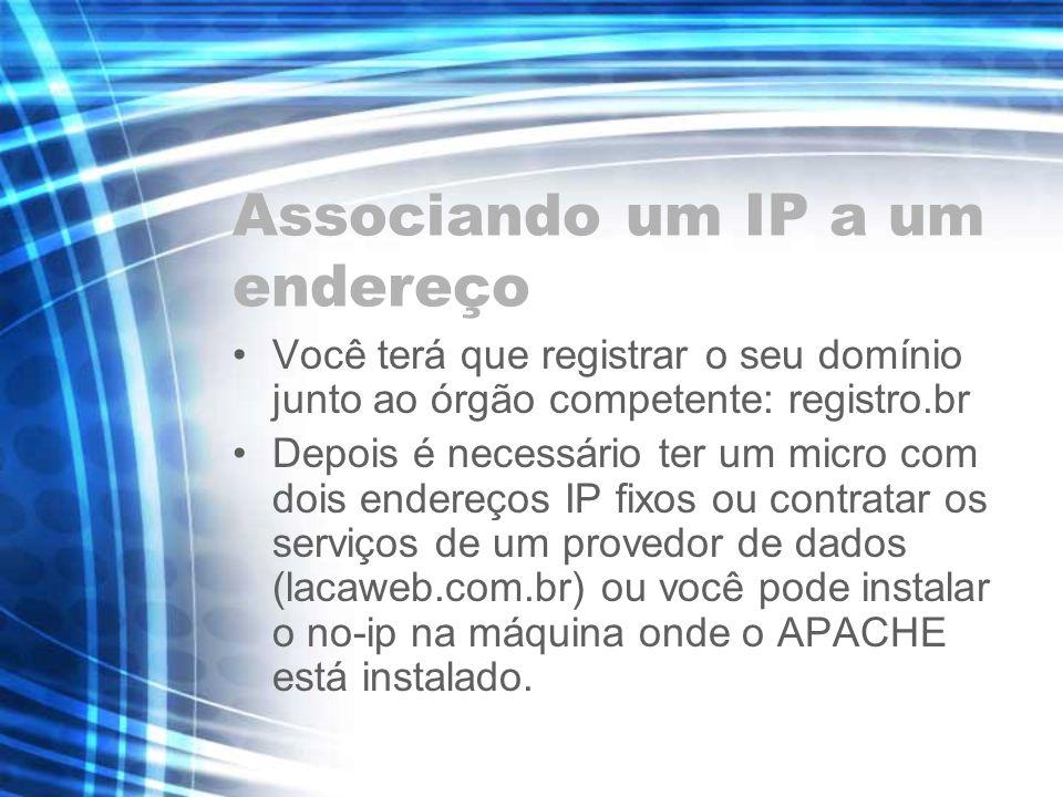 Associando um IP a um endereço