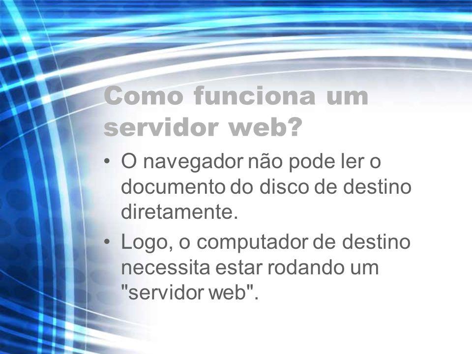 Como funciona um servidor web