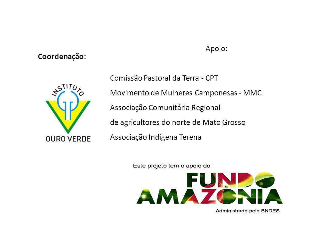 Apoio: Comissão Pastoral da Terra - CPT. Movimento de Mulheres Camponesas - MMC. Associação Comunitária Regional.