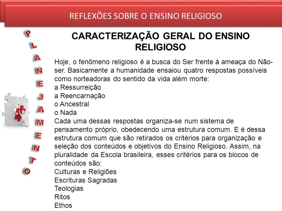 CARACTERIZAÇÃO GERAL DO ENSINO RELIGIOSO