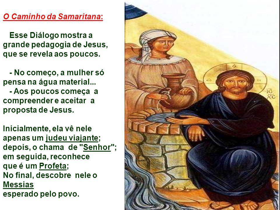 O Caminho da Samaritana: