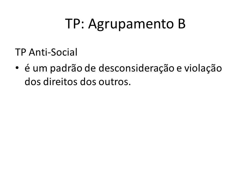 TP: Agrupamento B TP Anti-Social