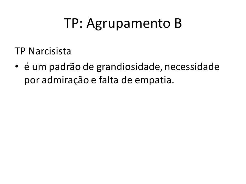 TP: Agrupamento B TP Narcisista