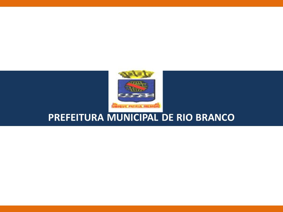 PREFEITURA MUNICIPAL DE RIO BRANCO