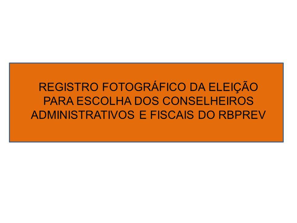 REGISTRO FOTOGRÁFICO DA ELEIÇÃO PARA ESCOLHA DOS CONSELHEIROS
