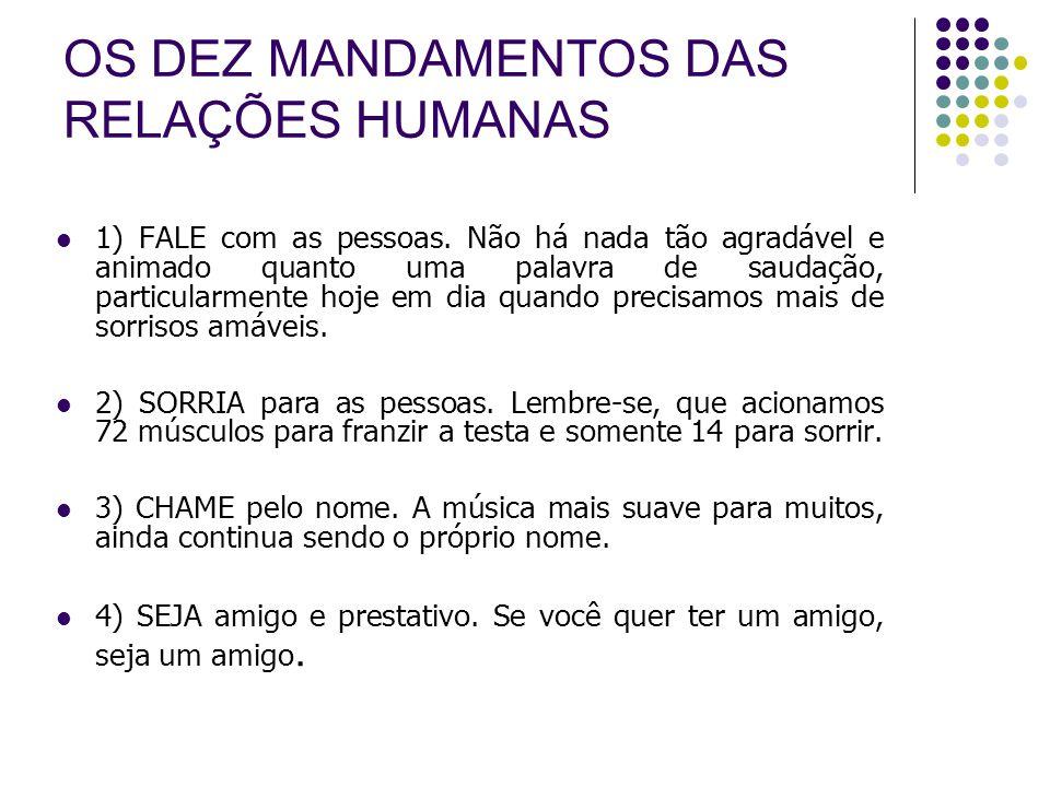 OS DEZ MANDAMENTOS DAS RELAÇÕES HUMANAS