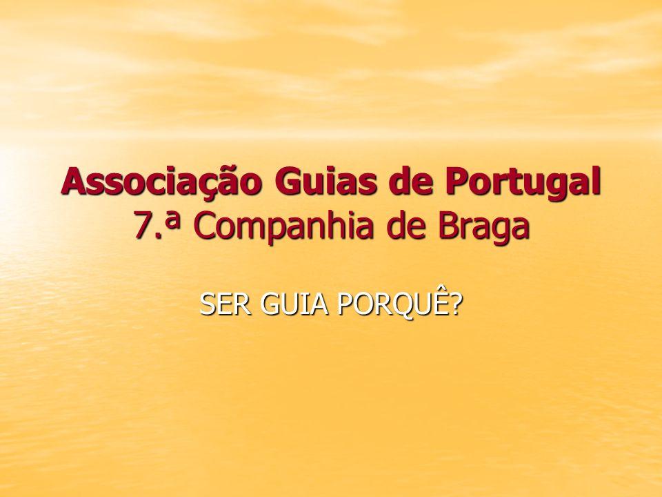 Associação Guias de Portugal 7.ª Companhia de Braga