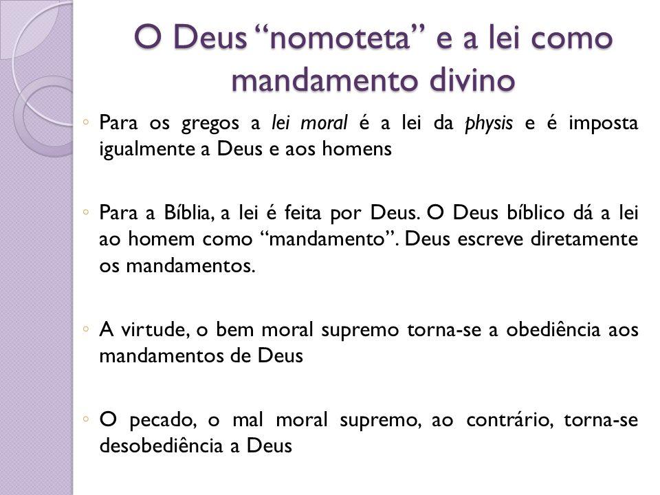 O Deus nomoteta e a lei como mandamento divino