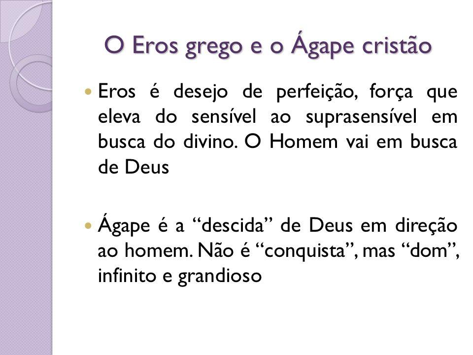 O Eros grego e o Ágape cristão
