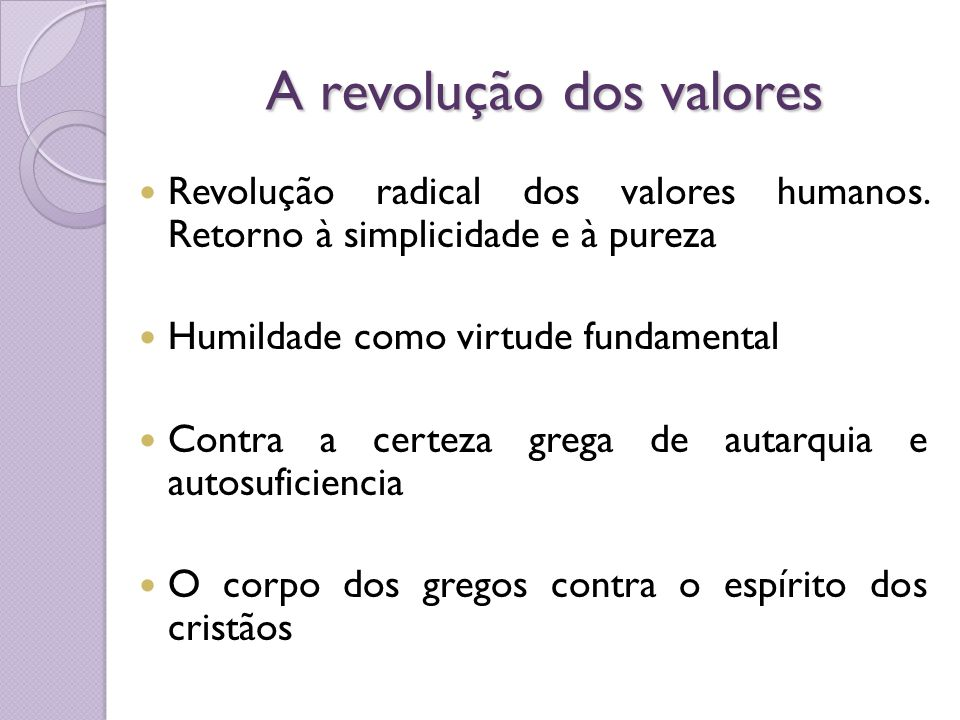 A revolução dos valores