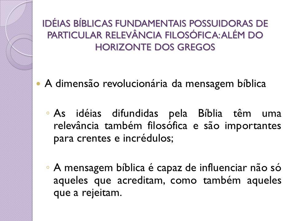 A dimensão revolucionária da mensagem bíblica