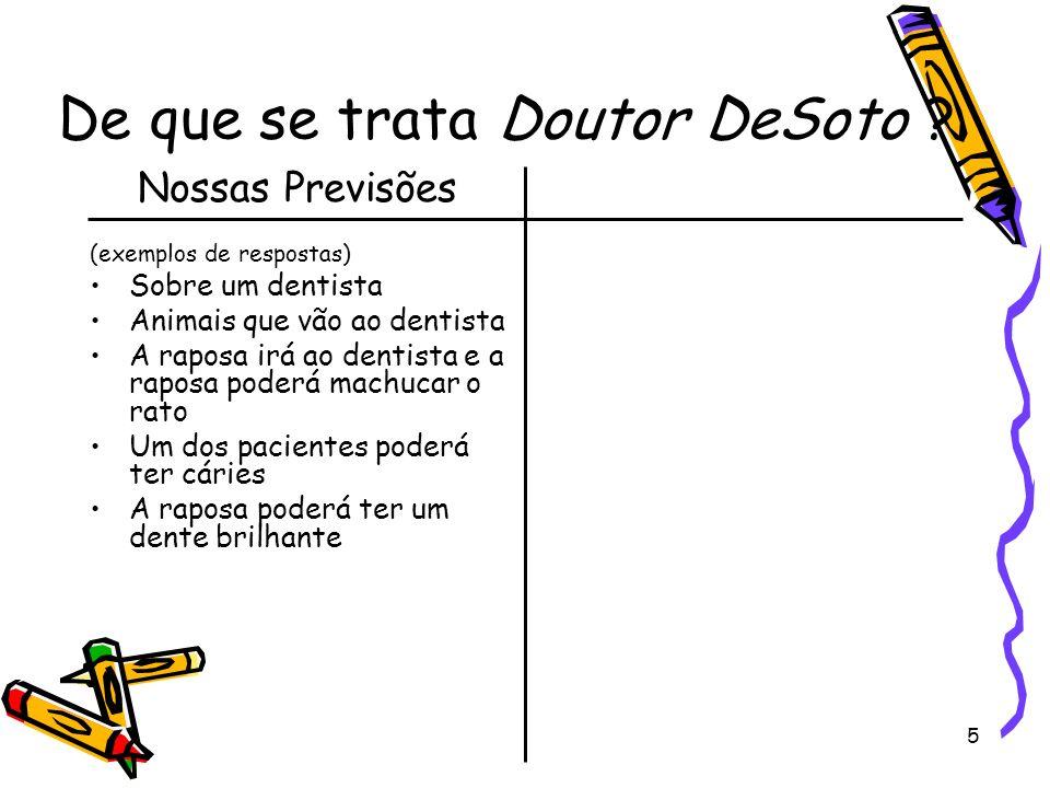 De que se trata Doutor DeSoto