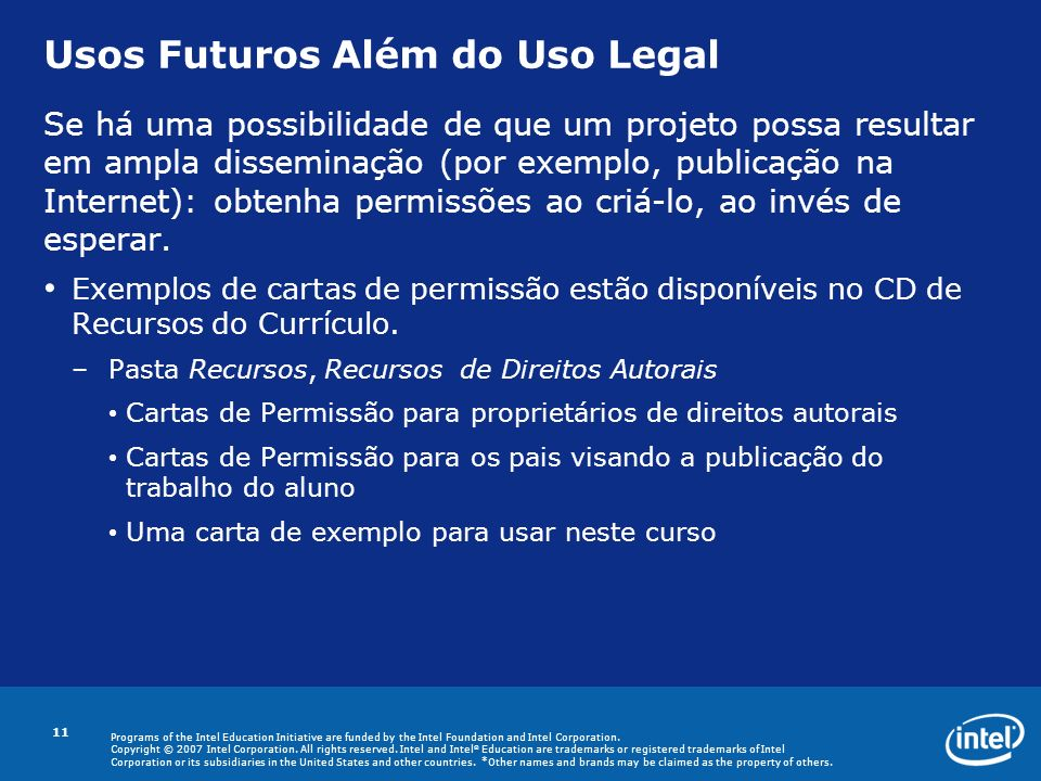 Usos Futuros Além do Uso Legal