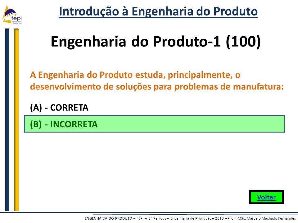 Introdução à Engenharia do Produto Engenharia do Produto-1 (100)