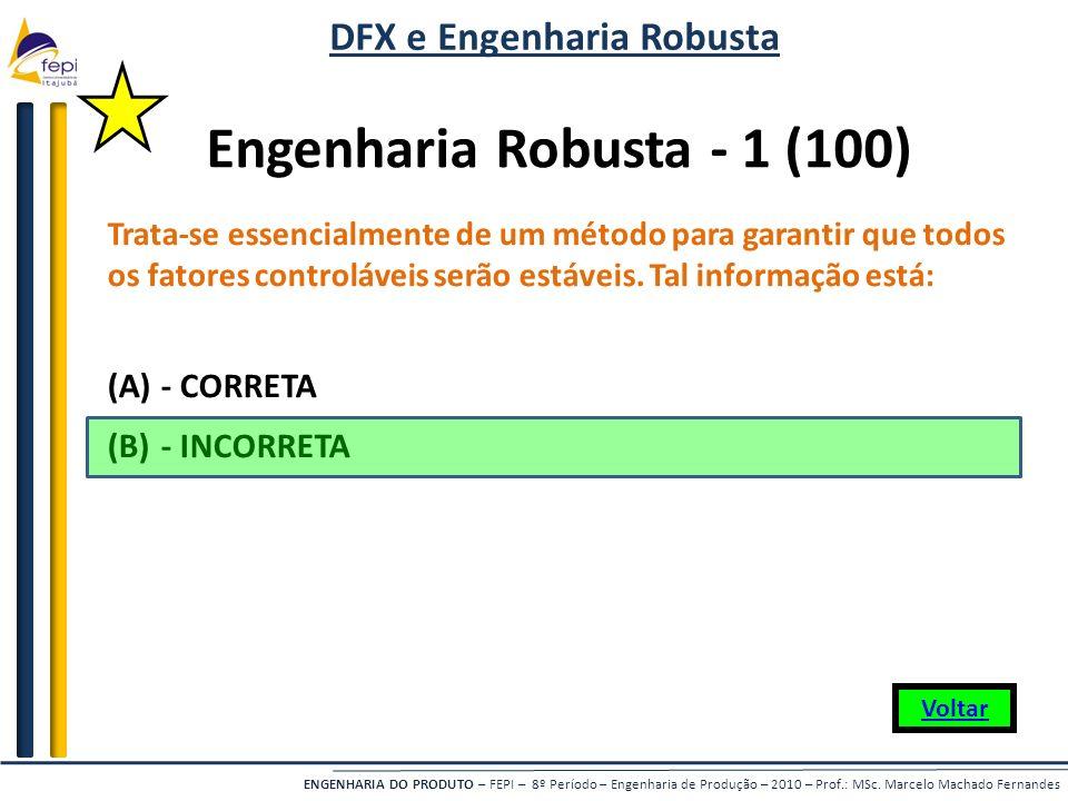 DFX e Engenharia Robusta Engenharia Robusta - 1 (100)