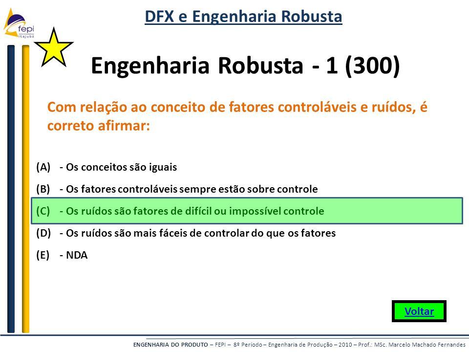 DFX e Engenharia Robusta Engenharia Robusta - 1 (300)