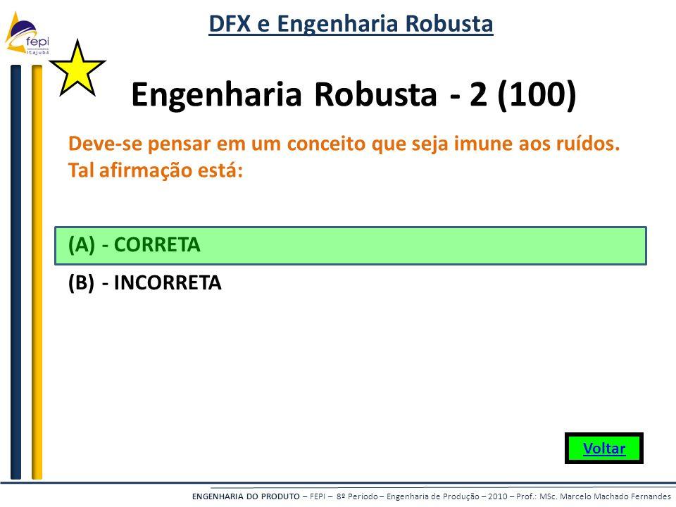 DFX e Engenharia Robusta Engenharia Robusta - 2 (100)