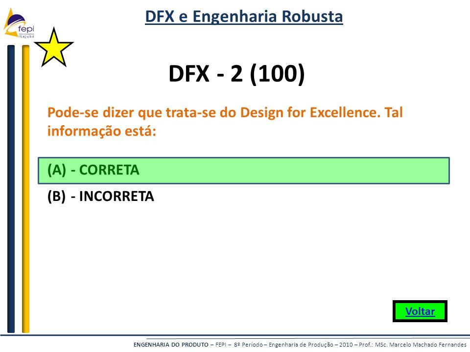 DFX e Engenharia Robusta