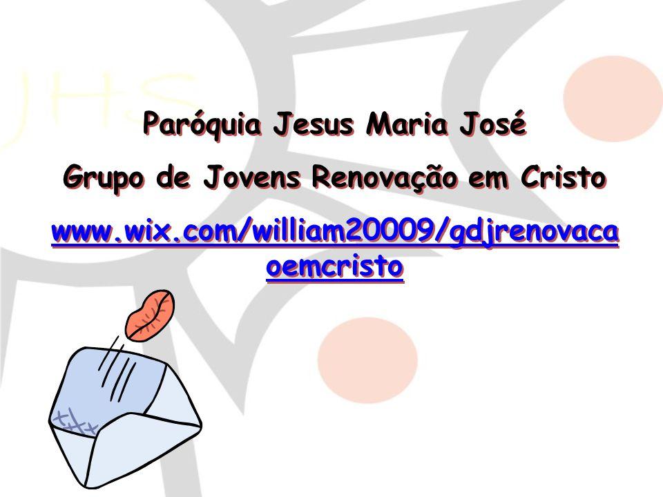 Paróquia Jesus Maria José Grupo de Jovens Renovação em Cristo