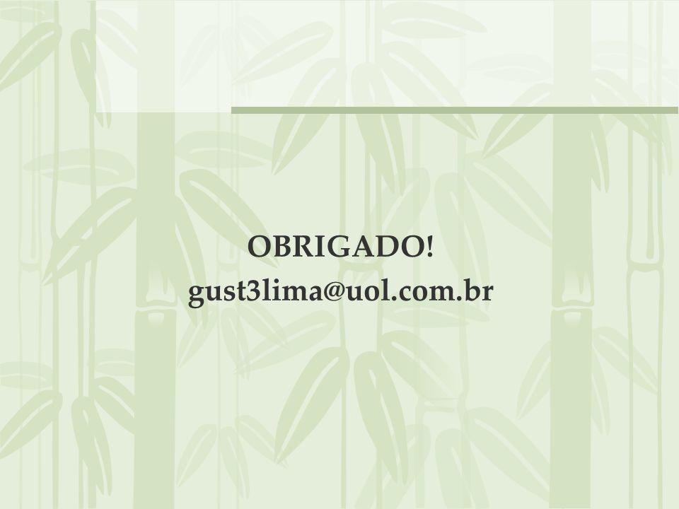 OBRIGADO! gust3lima@uol.com.br