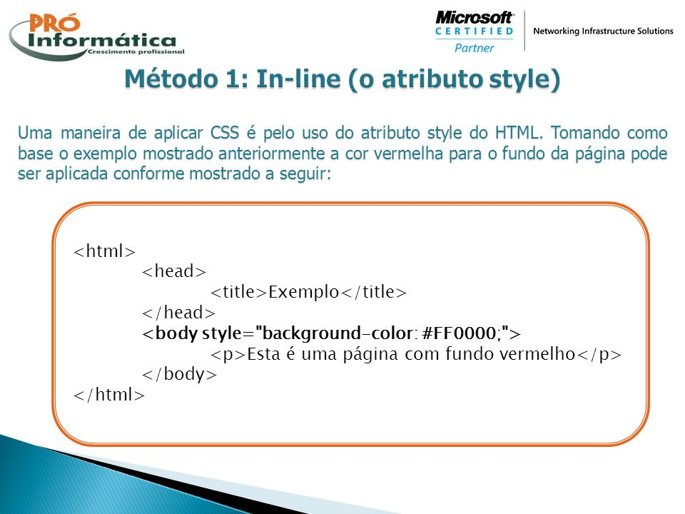 Método 1: In-line (o atributo style)