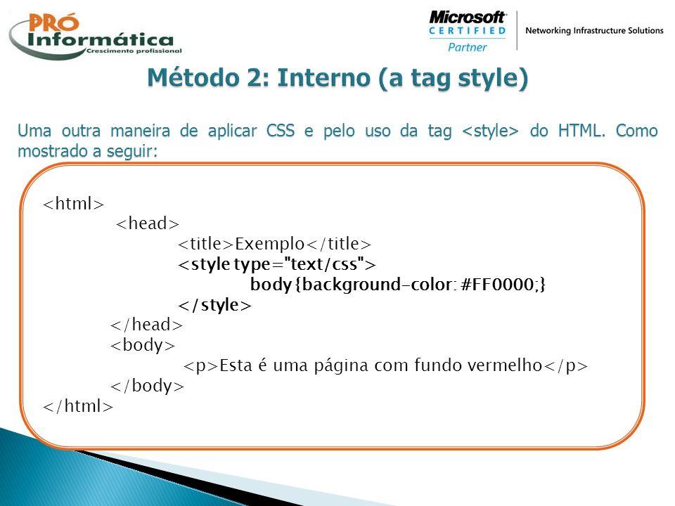 Método 2: Interno (a tag style)