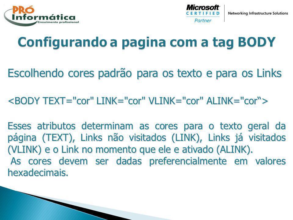 Configurando a pagina com a tag BODY