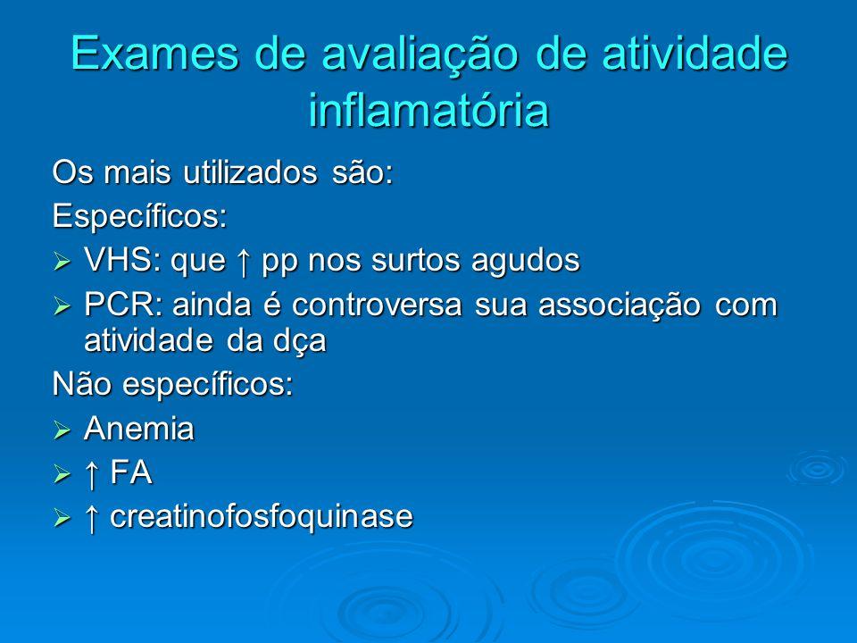 Exames de avaliação de atividade inflamatória