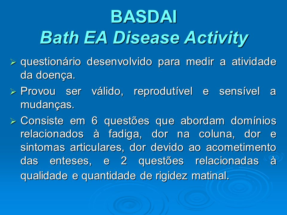 BASDAI Bath EA Disease Activity
