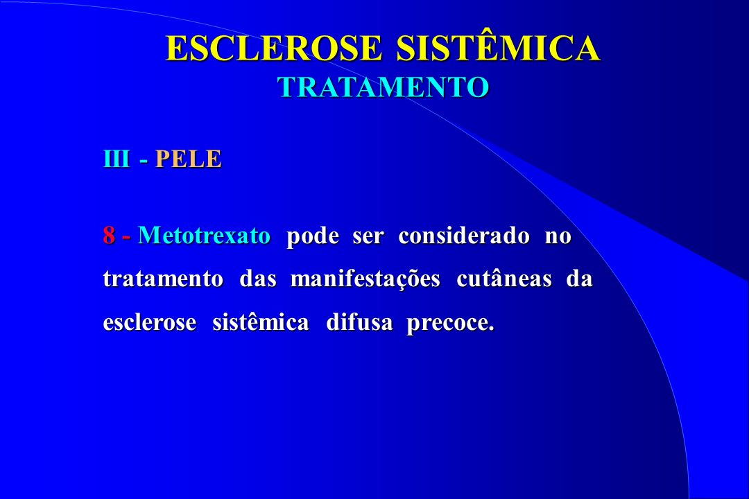 ESCLEROSE SISTÊMICA TRATAMENTO III - PELE