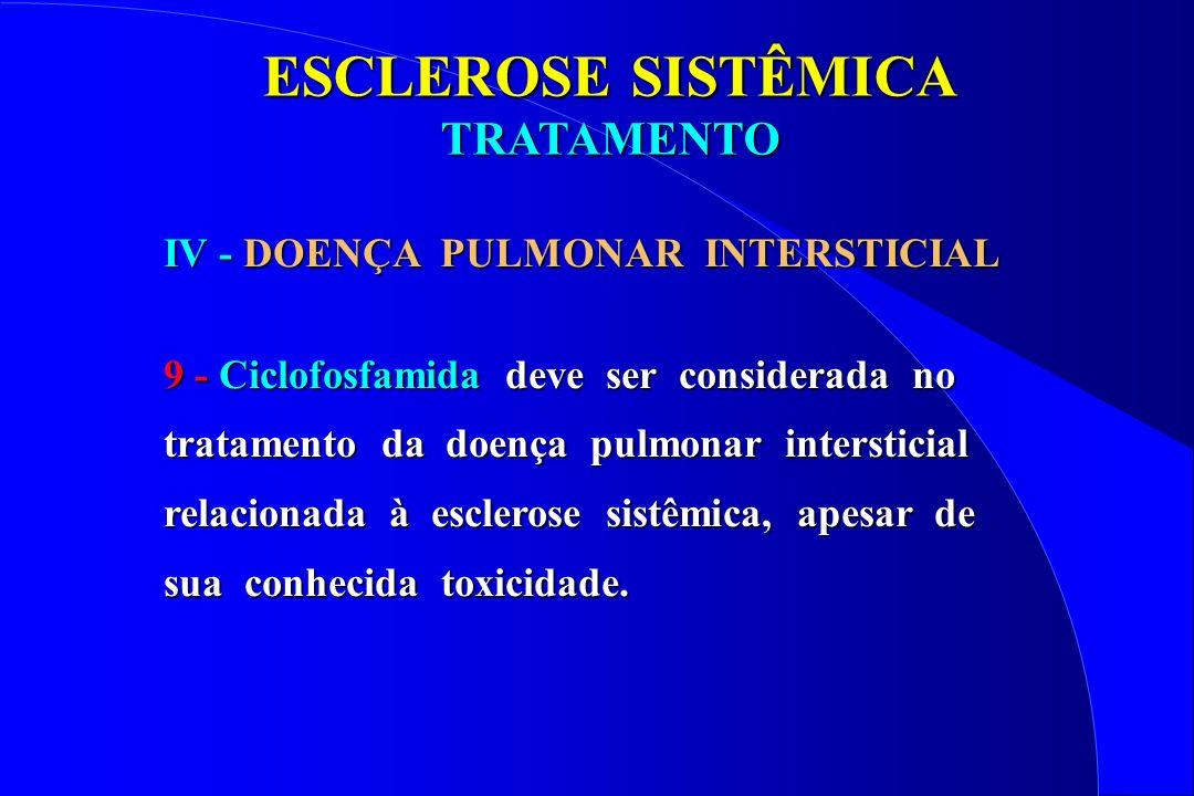 ESCLEROSE SISTÊMICA TRATAMENTO IV - DOENÇA PULMONAR INTERSTICIAL