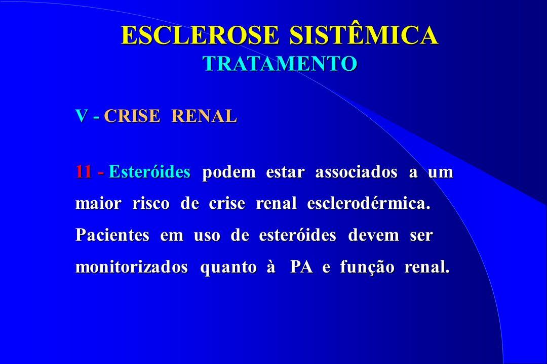 ESCLEROSE SISTÊMICA TRATAMENTO V - CRISE RENAL