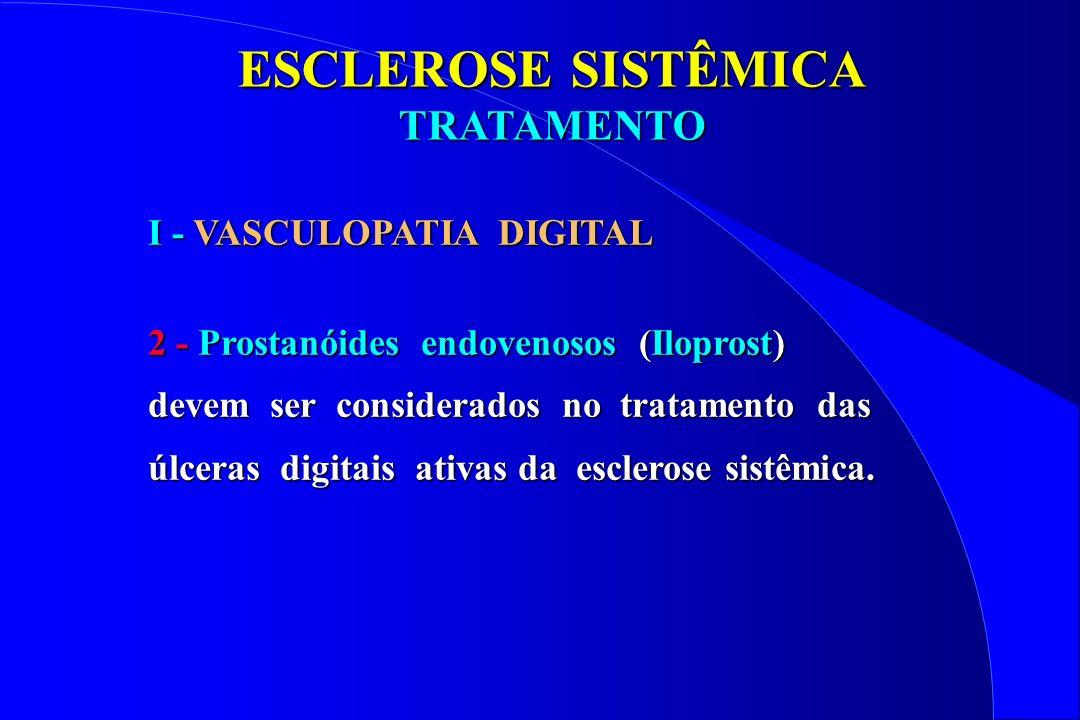 ESCLEROSE SISTÊMICA TRATAMENTO I - VASCULOPATIA DIGITAL