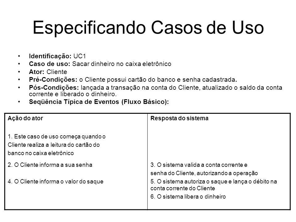 Especificando Casos de Uso