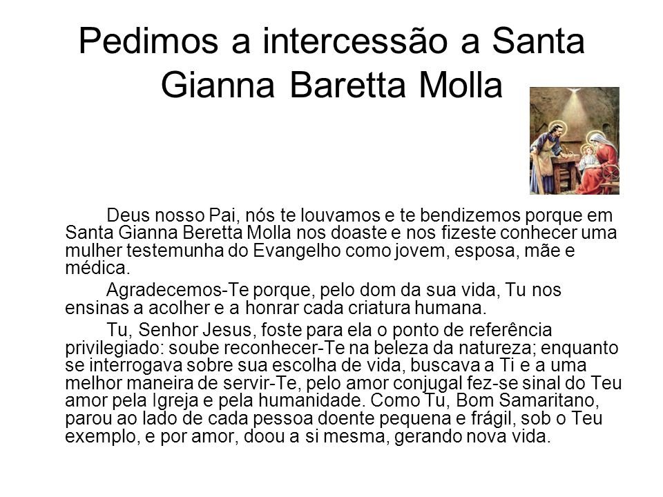 Pedimos a intercessão a Santa Gianna Baretta Molla