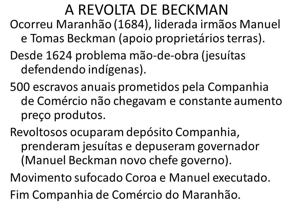 A REVOLTA DE BECKMAN