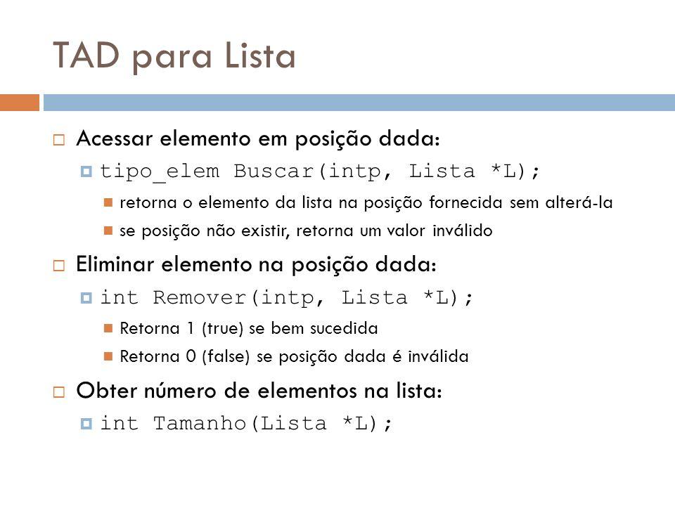 TAD para Lista Acessar elemento em posição dada: