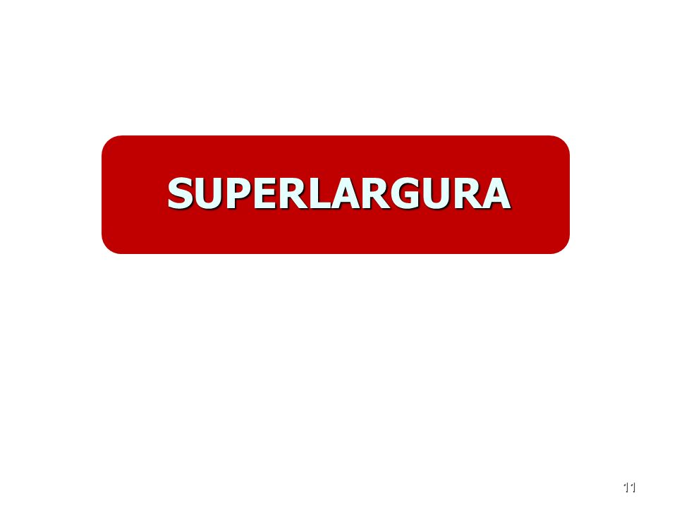 SUPERLARGURA