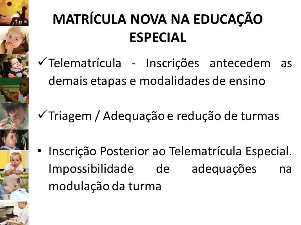 MATRÍCULA NOVA NA EDUCAÇÃO ESPECIAL
