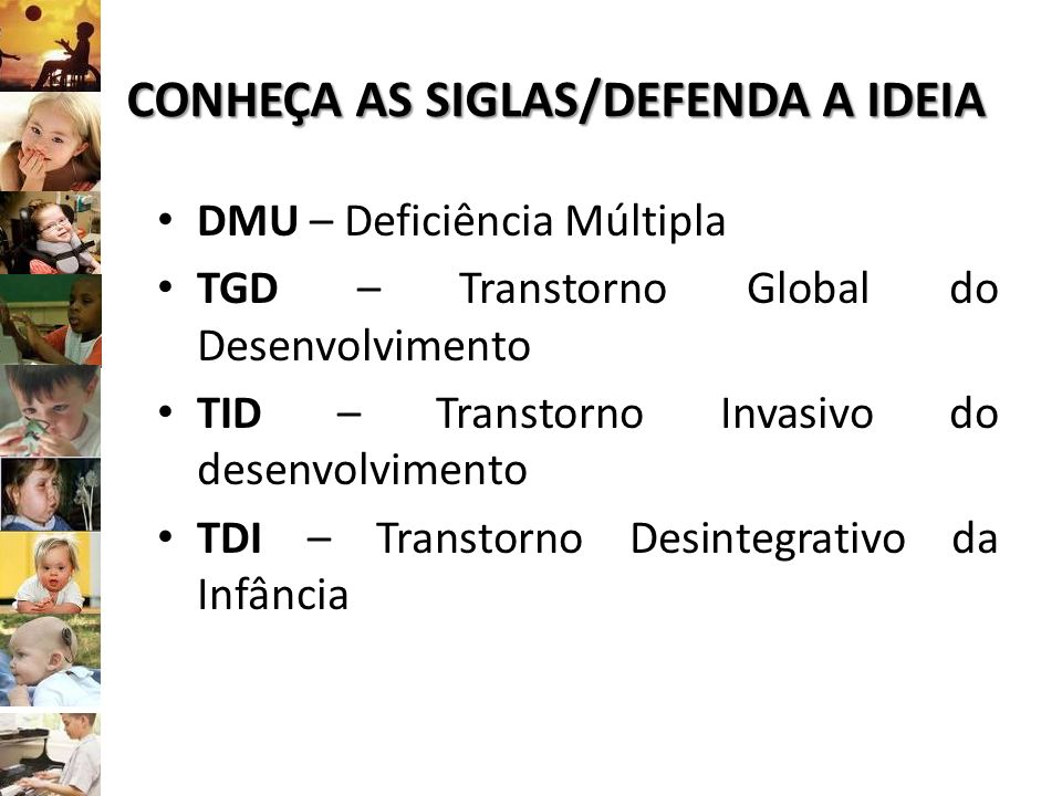 CONHEÇA AS SIGLAS/DEFENDA A IDEIA