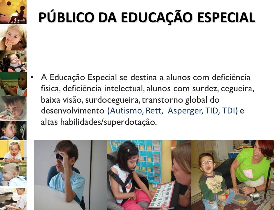 PÚBLICO DA EDUCAÇÃO ESPECIAL