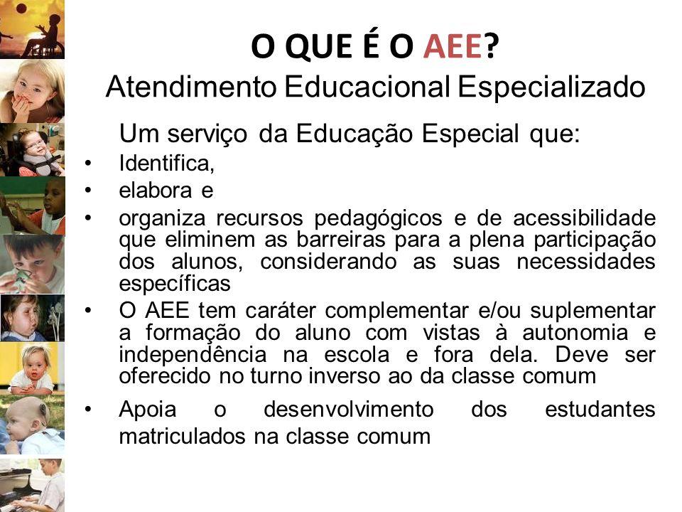 O QUE É O AEE Atendimento Educacional Especializado