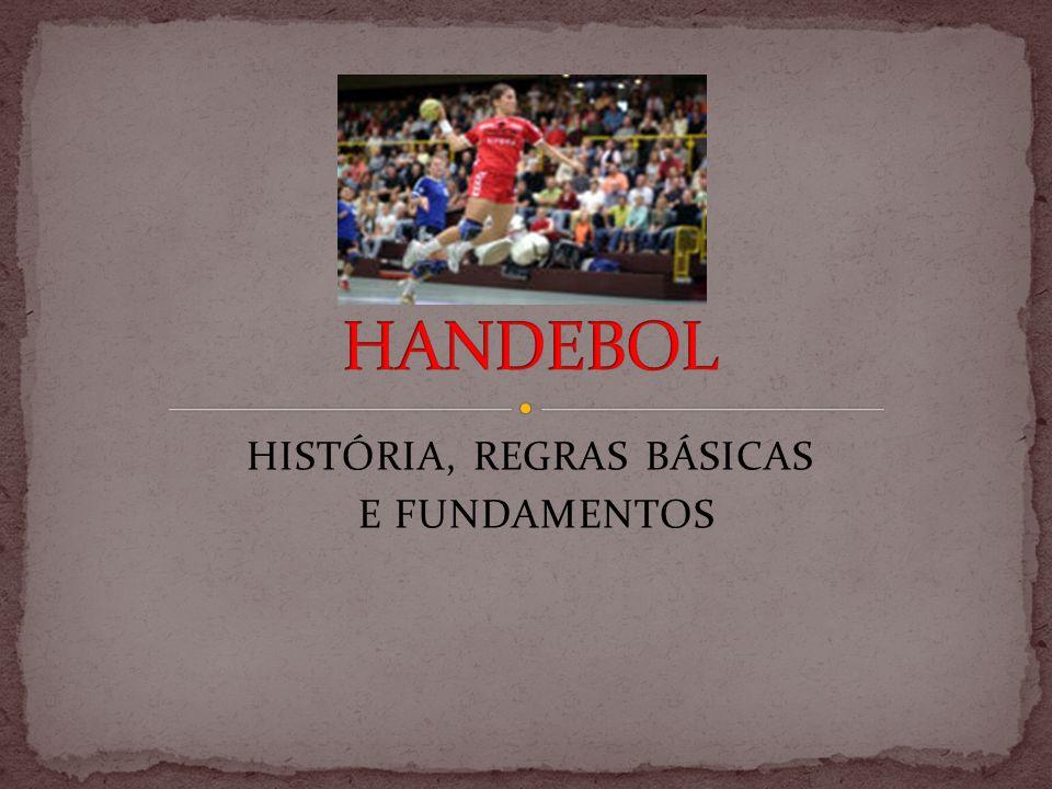 HISTÓRIA, REGRAS BÁSICAS E FUNDAMENTOS