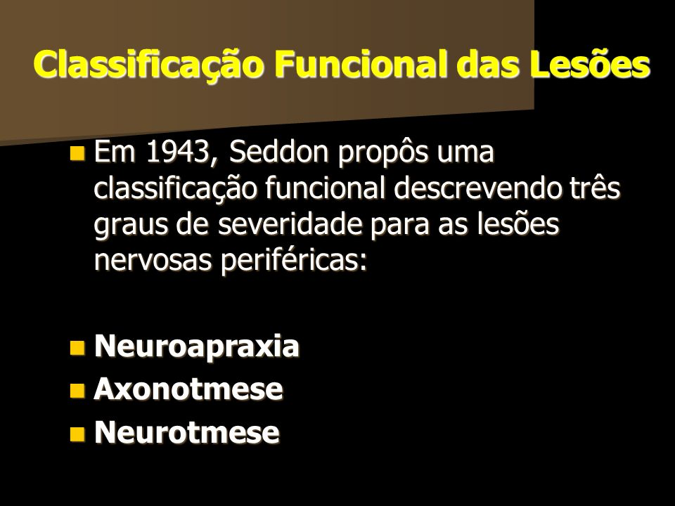 Classificação Funcional das Lesões